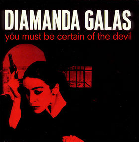 Diamanda Galas You Must Be Certain Of The Devil album cover