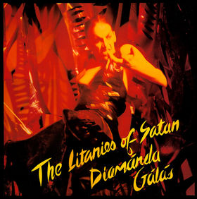 The Litanies Of Satan by GALAS, DIAMANDA album cover