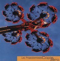 Copie Zéro by PROJECTIONNISTES, LES album cover