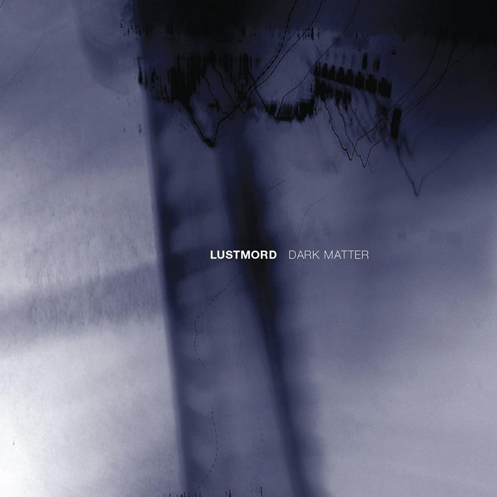 Dark Matter by LUSTMORD album cover