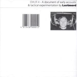 A Document Of Early Acoustic & Tactical Experimentation by LUSTMORD album cover