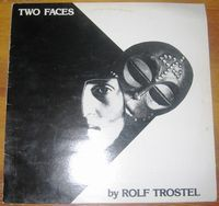 Two Faces by TROSTEL, ROLF album cover