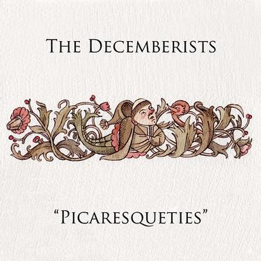 The Decemberists - Picaresqueties CD (album) cover