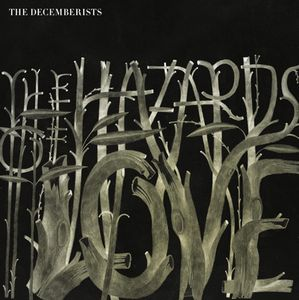 The Hazards of Love by DECEMBERISTS, THE album cover