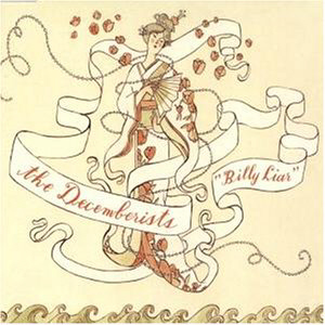 The Decemberists - Billy Liar CD (album) cover