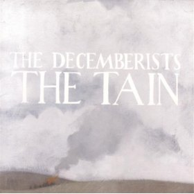 The Decemberists - The Tain CD (album) cover