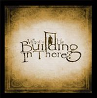 What's He Building In There? - What's He Building In There? CD (album) cover