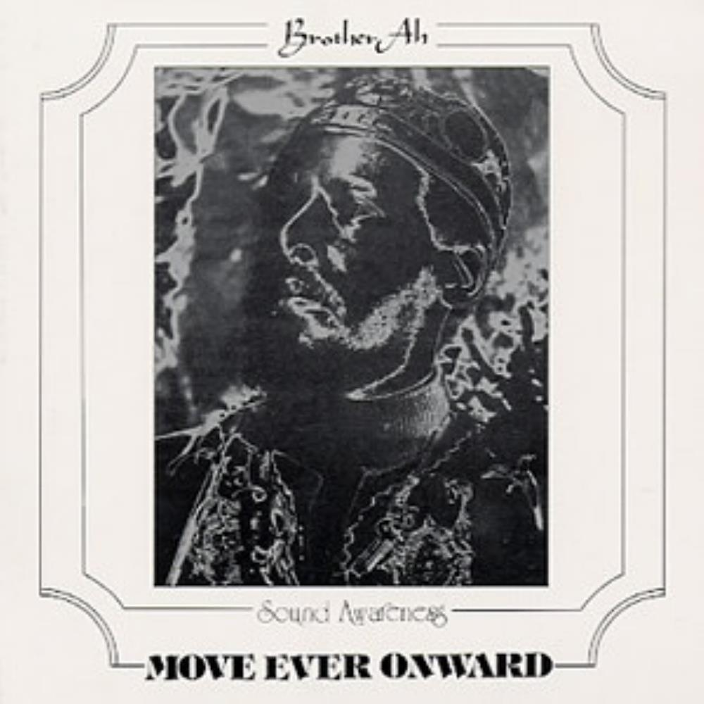 Brother Ah Move Ever Onward album cover