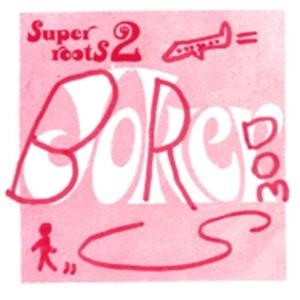 Boredoms Super Roots 2 album cover