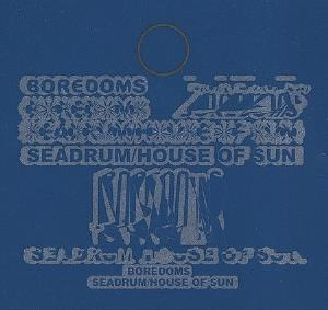 Boredoms Seadrum/House of Sun album cover
