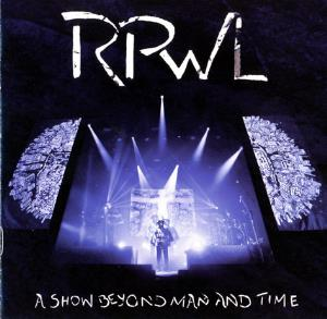 RPWL A Show Beyond Man And Time album cover