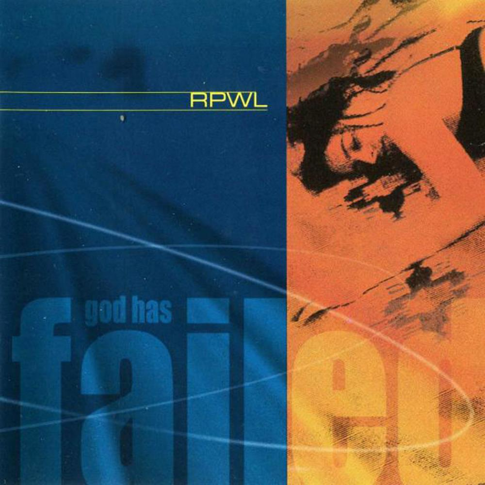 God Has Failed by RPWL album cover