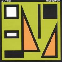 True Colours by SPLIT ENZ album cover