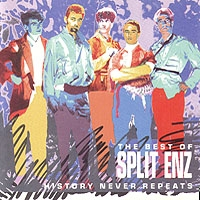 Split Enz - History Never Repeats: The Best of Split Enz (International version) CD (album) cover