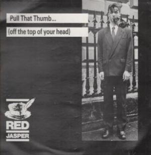 Red Jasper - Pull That Thumb (Off The Top Of Your Head) (EP) CD (album) cover