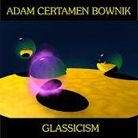 Adam Certamen Bownik Glassicism album cover