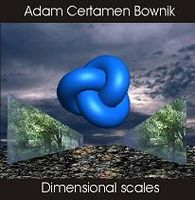 Adam Certamen Bownik Dimensional Scales album cover