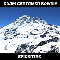 Adam Certamen Bownik Epicenter album cover