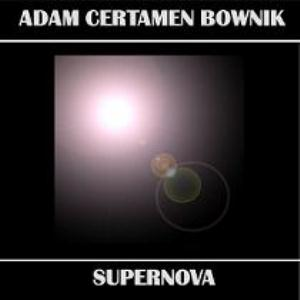 Adam Certamen Bownik Supernova album cover
