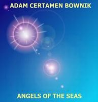 Adam Certamen Bownik Angels Of The Seas album cover
