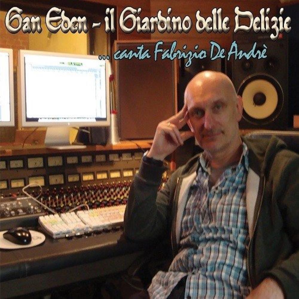 Il Giardino Dell Eden Original Motion Picture Soundtrack: IL GIARDINO DELLE DELIZIE ...Canta Fabrizio De