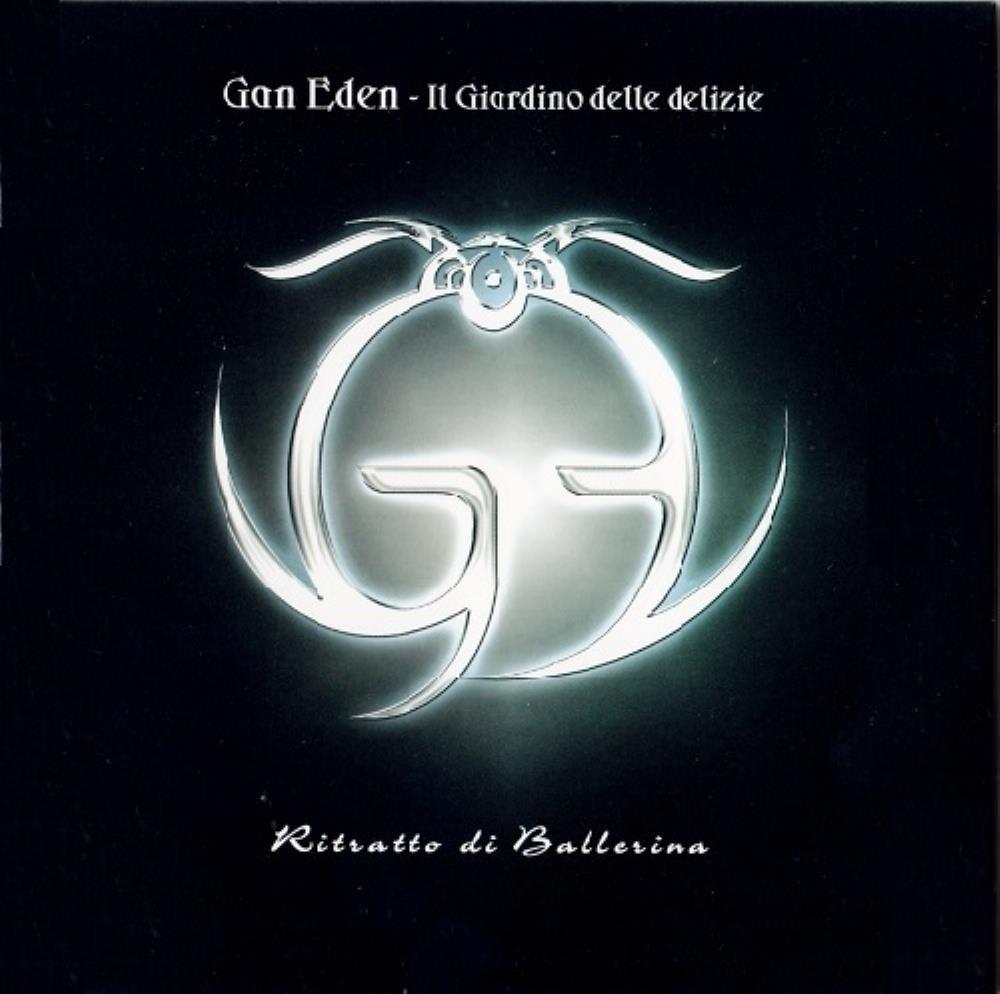 Ritratto di Ballerina by GAN EDEN - IL GIARDINO DELLE DELIZIE album cover