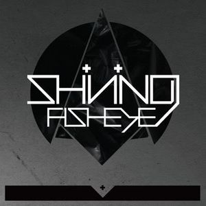 Shining - Fisheye CD (album) cover