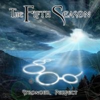 Stronger, Perfect by FIFTH SEASON, THE album cover