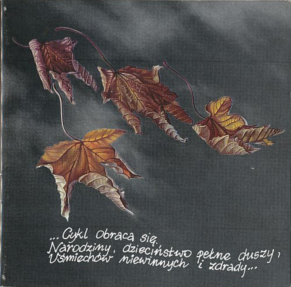 ...Cykl Obraca Się, Narodziny, Dzieciństwo Pełne Duszy, Uśmiechów Niewinnych I Zdrady... by ABRAXAS album cover