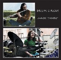 Magic Theatre by DRUM CIRCUS album cover