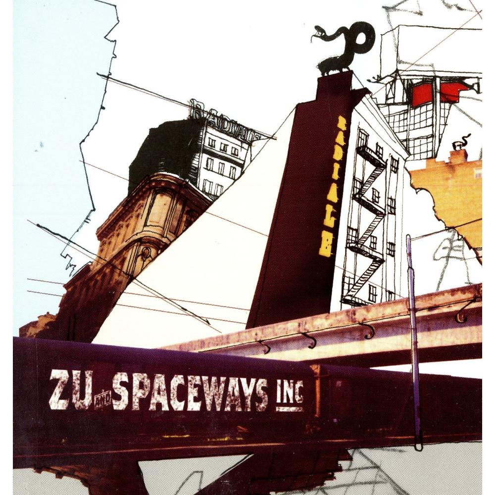 Zu - Zu & Spaceways Incorporated: Radiale CD (album) cover