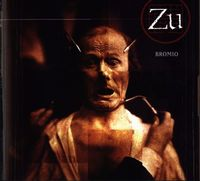 Zu - Bromio CD (album) cover
