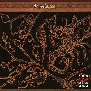 Fossil Eyes by RED MASQUE, THE album cover