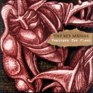 The Red Masque Feathers For Flesh album cover
