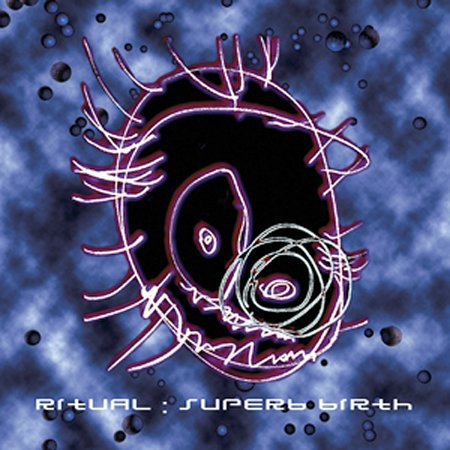 Superb Birth by RITUAL album cover