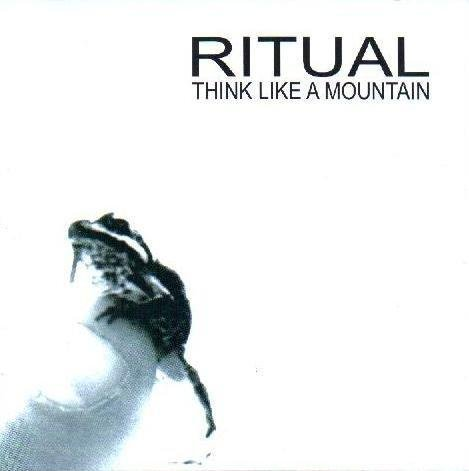 Ritual - Think Like A Mountain CD (album) cover