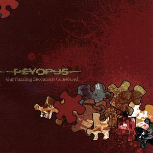 Psyopus Our Puzzling Encounters Considered album cover