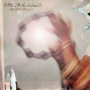 Mirror Eye by PSYCHIC ILLS album cover