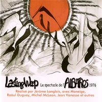 Le Spectacle De L'Albatros 1976  by LASTING WEEP album cover