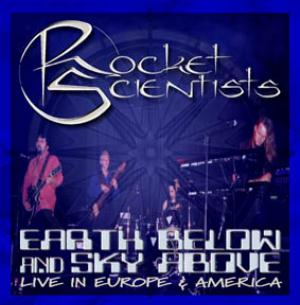 Rocket Scientists - Earth Below And Sky Above CD (album) cover