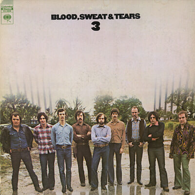 Blood, Sweat & Tears 3 by BLOOD SWEAT & TEARS album cover