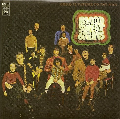 Blood Sweat & Tears - Child is Father to the Man CD (album) cover