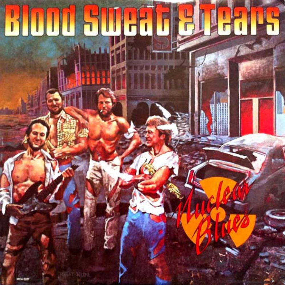Blood Sweat & Tears Nuclear Blues album cover