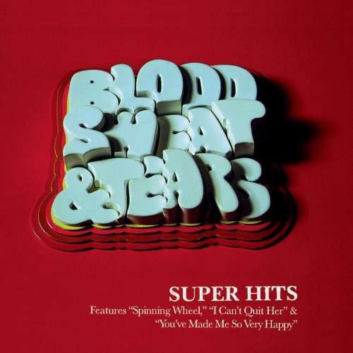 Blood Sweat & Tears - Super Hits CD (album) cover