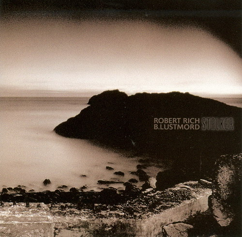 Robert Rich - Stalker (with B. Lustmord) CD (album) cover