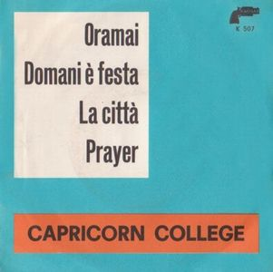 Capricorn College Oramai; Domani è Festa/ La Città; Prayer album cover