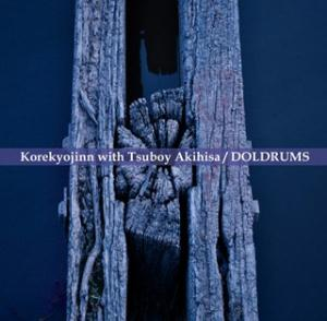 Korekyojin Doldrums (with Tsuboy Akihisa) album cover