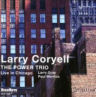 Larry Coryell The Power Trio (Live In Chicago) album cover