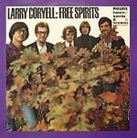 Larry Coryell The Free Spirits - Out Of Sight And Sound 1967 album cover