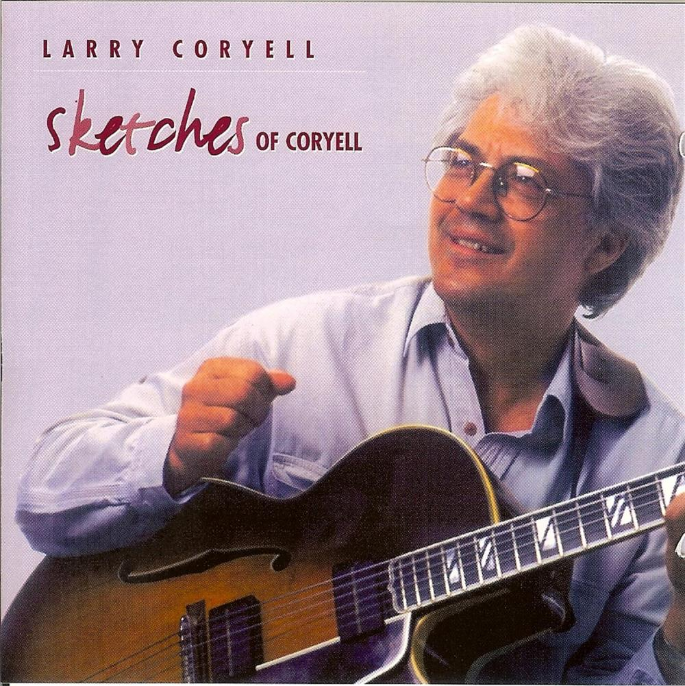 Larry Coryell Sketches Of Coryell album cover
